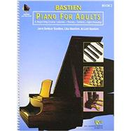 Bastein Piano for Adults Book 1 + CD: A Beginning Course - Lessons, Theory, Technic and Sight Reading Item # KP1 by Bastien, Jane Smisor; Bastien, Lisa; Bastien, Lori, 9780849773051