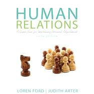 Human Relations A Game Plan for Improving Personal Adjustment by Ford, Loren; Arter, Judy A., 9780205233052