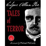 Tales of Terror from Edgar Allan Poe by POE, EDGAR ALLANMCCURDY, MICHAEL, 9780375833052