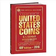 A Guide Book of United States Coins 2016 by Yeoman, R. S.; Bressett, Kenneth; Bowers, Q. David; Garrett, Jeff, 9780794843052