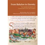 From Babylon to Eternity: The Exile Remembered and Constructed in Text and Tradition by Becking,Bob, 9781845533052
