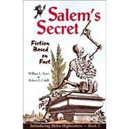 Salem's Secret by Cahill, Robert; Story, William L., 9781889193052