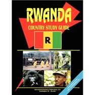 Rwanda Country Study Guide by International Business Publications, USA (PRD), 9780739793053