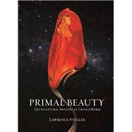 Primal Beauty by Stoller, Lawrence, 9781944903053