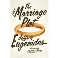 The Marriage Plot A Novel by Eugenides, Jeffrey, 9780374203054
