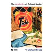 The Aesthetics of Cultural Studies by Bérubé, Michael, 9780631223054