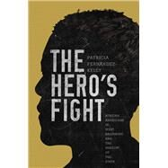 The Hero's Fight 9780691173054N