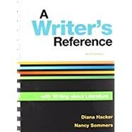 A Writer's Reference with Writing About Literature by Hacker, Diana; Sommers, Nancy, 9781319133054