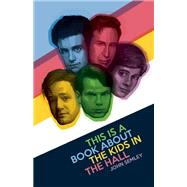 This Is a Book About the Kids in the Hall by Semley, John, 9781770413054