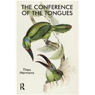The Conference of the Tongues by Hermans; Theo, 9781905763054