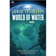 World of Water by Lovegrove, James, 9781781083055