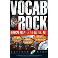 Vocab Rock! Musical Preparation for the Sat And Act by London, Keith, 9780768923056