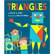 Triangles by Adler, David A.; Miller, Edward, 9780823433056