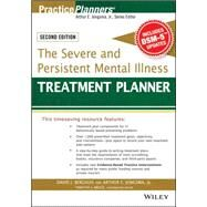 The Severe and Persistent Mental Illness Treatment Planner by Berghuis, David J.; Jongsma, Arthur E.; Bruce, Timothy J., 9781119063056