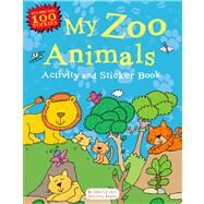 My Zoo Animals Activity and Sticker Book Bloomsbury Activity Books by Unknown, 9781619633056
