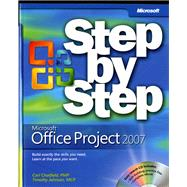 Microsoft Office Project 2007 Step by Step by Chatfield, Carl; Johnson, Timothy, 9780735623057