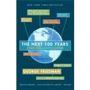 The Next 100 Years by Friedman, George, 9780767923057