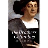 The Brothers Columbus by Bell, Anthea; Orsenna, Erik, 9781908323057