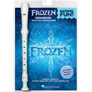 Frozen - Recorder Fun!: Pack With Songbook and Instrument by Lopez, Robert (COP); Anderson-lopez, Kristen (COP), 9781495013058