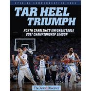 Tar Heel Triumph by The News & Observer, 9781629373058