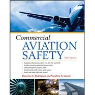 Commercial Aviation Safety 5/E by Rodrigues, Clarence C.; Cusick, Stephen K., 9780071763059
