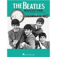 The Beatles Banjo Tab by Beatles (CRT); Phillips, Mark (ADP), 9781480393059