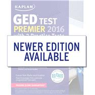 Kaplan GED Test Premier 2016 with 2 Practice Tests Online + Book + Videos + Mobile by Van Slyke, Caren, 9781625233059
