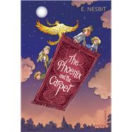 The Phoenix and the Carpet by Nesbit, Edith, 9781784873059