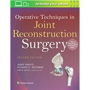 Operative Techniques in Joint Reconstruction Surgery by Parvizi, Javad; Rothman, Richard H.; Wiesel, Sam W., 9781451193060