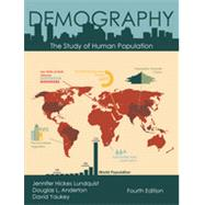 Demography: The Study of Human Population by Lundquist, Jennifer Hickes; Anderton, Douglas L.; Yaukey, David, 9781478613060