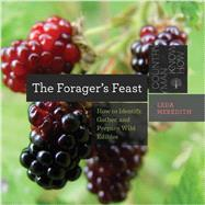 The Forager's Feast by Meredith, Leda, 9781581573060