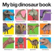 My Big Dinosaur Book by Priddy, Roger, 9780312513061