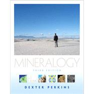 Mineralogy by Perkins, Dexter, 9780321663061