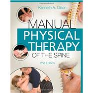 Manual Physical Therapy of the Spine by Olson, Kenneth A., 9780323263061