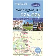 Frommer's Washington, D.C. day by day by Pratt, Meredith, 9781628873061
