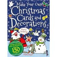 Make Your Own Christmas Cards and Decorations by Bergin, Mark, 9781908973061