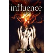Influence by Parker, Christopher, 9781909273061
