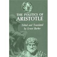 The Politics by Aristotle; Barker, Ernest, 9780195003062