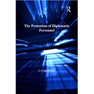 The Protection of Diplomatic Personnel by Barker,J. Craig, 9781138253063