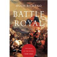 Battle Royal by Bicheno, Hugh, 9781681773063