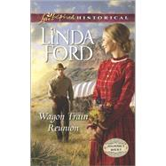 Wagon Train Reunion by Ford, Linda, 9780373283064
