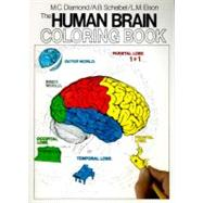 The Human Brain Coloring Book by Diamond, Marian C., 9780064603065
