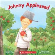 Johnny Appleseed by Shepherd, Jodie; Furukawa, Masumi, 9780545223065