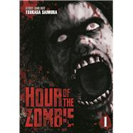 Hour of the Zombie Vol. 1 by Saimura, Tsukasa, 9781626923065