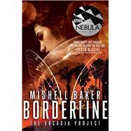 Borderline by Baker, Mishell, 9781481453066