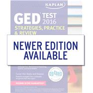Kaplan GED Test 2016 Strategies, Practice, and Review Online + Book by Van Slyke, Caren, 9781625233066