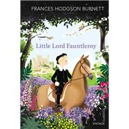 Little Lord Fauntleroy by Burnett, Frances Hodgson, 9781784873066
