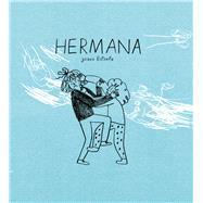 Hermana / Sister by Estrela, Joana, 9789874163066
