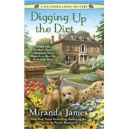 Digging Up the Dirt by James, Miranda, 9780425273067