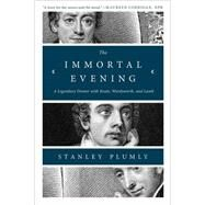 The Immortal Evening by Plumly, Stanley, 9780393353068